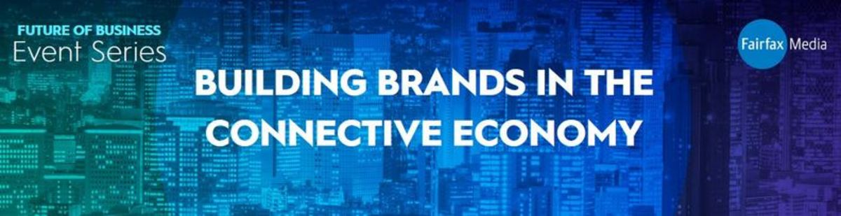 Building brands in the connective economy